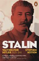 Stalin, Vol. II - Waiting for Hitler, 1929-1941 (Kotkin Stephen)(Paperback / softback)