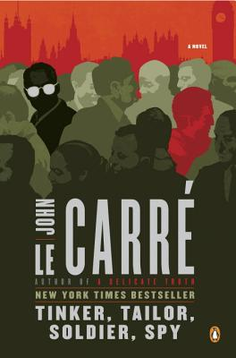 Tinker, Tailor, Soldier, Spy: A George Smiley Novel (Le Carre John)(Paperback)