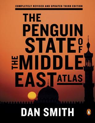The Penguin State of the Middle East Atlas (Smith Dan)(Paperback)