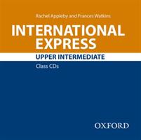 International Express: Upper Intermediate: Class Audio CD(CD-Audio)