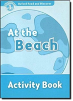 Oxford Read and Discover: Level 1: At the Beach Activity Book (Bladon Rachel)(Paperback)