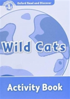 Oxford Read and Discover: Level 1: Wild Cats Activity Book(Paperback)
