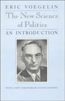 The New Science of Politics (Voegelin Eric)(Paperback)