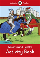 Knights and Castles Activity Book - Ladybird Readers Level 4(Paperback)