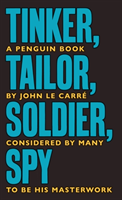 Tinker Tailor Soldier Spy - The Smiley Collection (Carre John Le)(Paperback / softback)