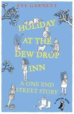 Holiday at the Dew Drop Inn (Garnett Eve)(Paperback / softback)