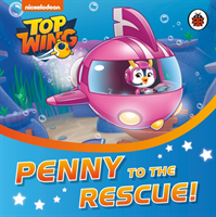 Top Wing: Penny to the Rescue! (Top Wing)(Board book)