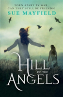 Hill of the Angels (Mayfield Sue)(Paperback)