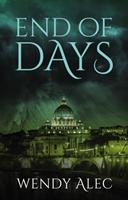 End of Days (Alec Wendy)(Paperback / softback)