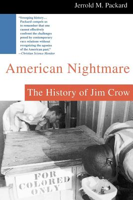 American Nightmare: The History of Jim Crow (Packard Jerrold M.)(Paperback)