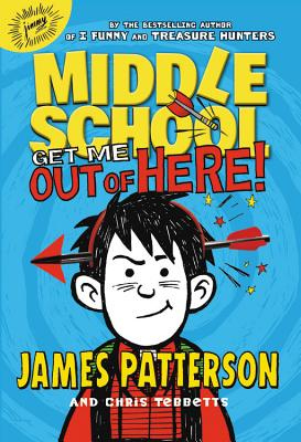 Get Me Out of Here! (Patterson James)(Paperback)