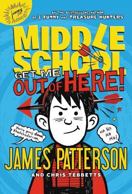 Get Me Out of Here! (Patterson James)(Pevná vazba)