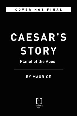 Planet of the Apes - Caesar's Story (Maurice)(Paperback / softback)