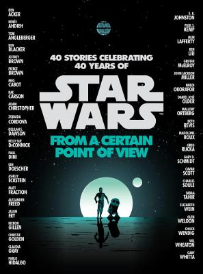 From a Certain Point of View (Star Wars) (Ahdieh Renee)(Pevná vazba)