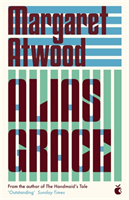 Alias Grace (Atwood Margaret)(Paperback / softback)