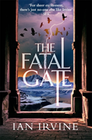 Fatal Gate - The Gates of Good and Evil, Book Two (A Three Worlds Novel) (Irvine Ian)(Paperback)
