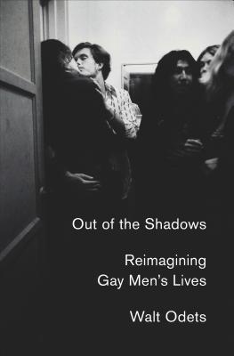 Out of the Shadows: Reimagining Gay Men's Lives (Odets Walt)(Pevná vazba)