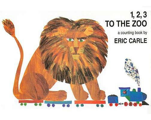 1, 2, 3 to the Zoo: A Counting Book (Carle Eric)(Board Books)