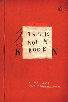 This Is Not a Book (Smith Keri)(Paperback)