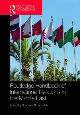Routledge Handbook of International Relations in the Middle East(Pevná vazba)