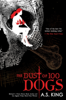 Dust of 100 Dogs (King A. S.)(Paperback)
