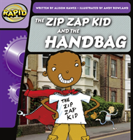Rapid Phonics Step 1: The Zip Zap Kid and the Handbag (Fiction) (Hawes Alison)(Paperback / softback)