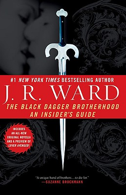 The Black Dagger Brotherhood: An Insider's Guide (Ward J. R.)(Paperback)