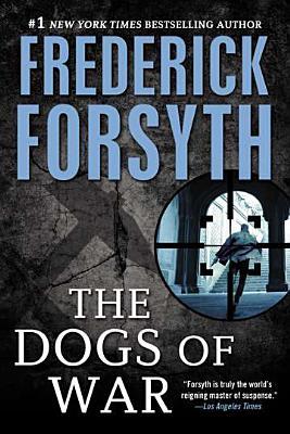 The Dogs of War (Forsyth Frederick)(Paperback)