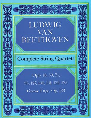 Complete String Quartets (Beethoven Ludwig Van)(Paperback)