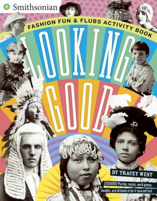Looking Good: Fashion Fun & Flubs Activity Book (West Tracey)(Paperback)