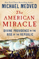 God's Hand on America - The Case for Divine Providence in United States History (Medved Michael)(Pevná vazba)