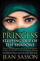 Princess: Stepping Out Of The Shadows (Sasson Jean)(Paperback)