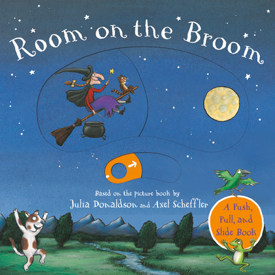 Room on the Broom Push-Pull-Slide (Donaldson Julia)(Board Books)