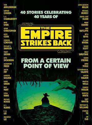 From a Certain Point of View: The Empire Strikes Back (Star Wars) (Dickinson Seth)(Pevná vazba)