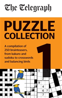 Telegraph Puzzle Collection Volume 1 - A compilation of brilliant brainteasers from kakuro and sudoku, to crosswords and balancing birds (Telegraph Media Group Ltd)(Paperback / softback)
