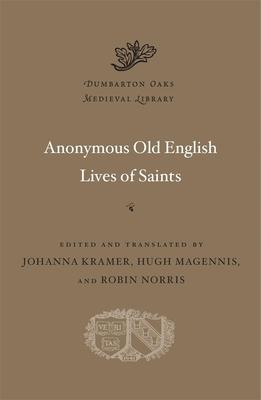 Anonymous Old English Lives of Saints(Pevná vazba)