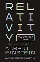 Relativity - The Special and the General Theory - 100th Anniversary Edition (Einstein Albert)(Paperback / softback)