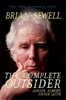 Complete Outsider - Always Almost: Never Quite (Sewell Brian)(Paperback / softback)