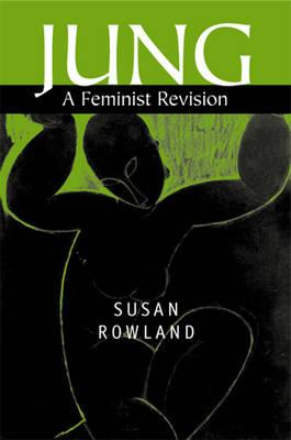 Jung: The Politics of Redemption (Rowland Susan)(Paperback)