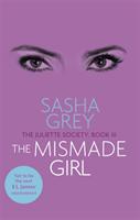 Mismade Girl - The Juliette Society, Book III (Grey Sasha)(Paperback / softback)