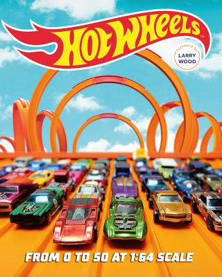 Hot Wheels - From 0 to 50 at 1:64 Scale (Palmer Kris)(Novelty book)
