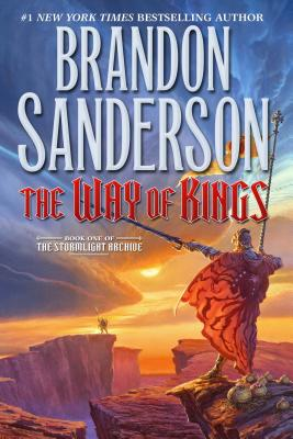 The Way of Kings: Book One of the Stormlight Archive (Sanderson Brandon)(Paperback)