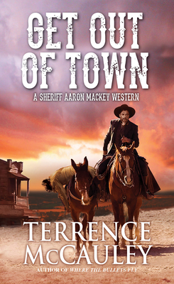 Get Out of Town (McCauley Terrence)(Paperback / softback)