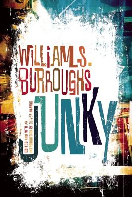 """Junky: The Definitive Text of Junk]grove Press]bc]b102]11/13/2012]fic019000]36]15.00]19.99]ip]tp] ] ]]]]01/01/0001]p163]govr"""" (Burroughs William S.)(Paperback)"""
