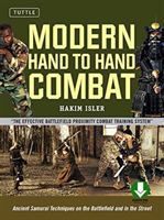 Modern Hand to Hand Combat - Ancient Samurai Techniques on the Battlefield and in the Street (Isler Hakim)(Mixed media product)