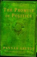 The Promise of Politics (Arendt Hannah)(Paperback)
