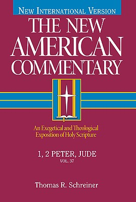 1, 2 Peter, Jude: An Exegetical and Theological Exposition of Holy Scripture (Schreiner Thomas R.)(Pevná vazba)