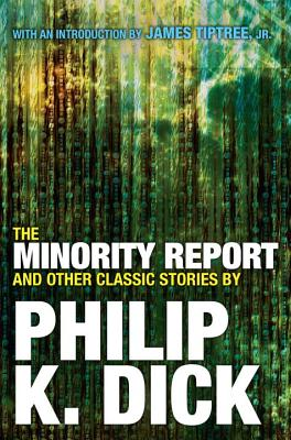 The Minority Report and Other Classic Stories (Dick Philip K.)(Paperback)