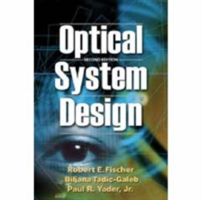 Optical System Design (Fischer Robert E.)(Pevná vazba)