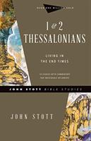 1 & 2 Thessalonians - Living in the End Times (Stott John)(Paperback / softback)